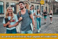 Las-carreras-universitarias-mejor-pagadas-en-Estados-Unidos